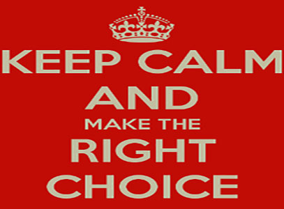 keep-calm-and-make-the-right-choice-6